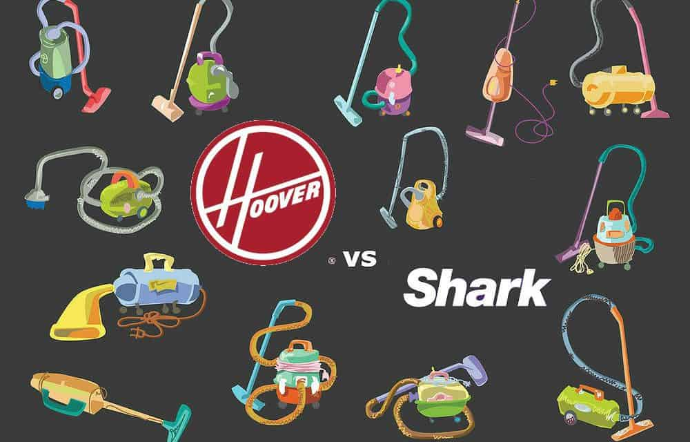 Hoover vs Shark Vacuums – 2018 Models Compared - Home Vacuum